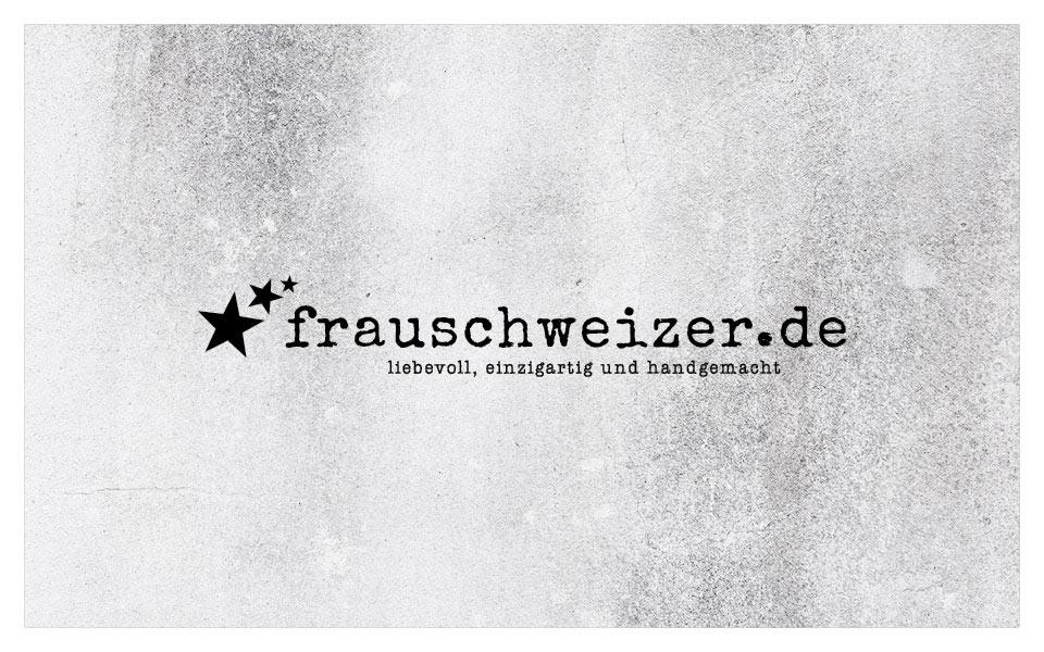 Schriftzug frauschweizer.de